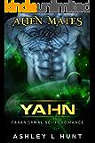 Yahn: Paranormal SciFi Alien Romance (Alien Mates Book 3)