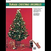Yamaha Christmas Ensembles (Flute, Oboe): Christmas Sheet Music (Yamaha Band Method) book cover