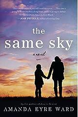 The Same Sky Kindle Edition