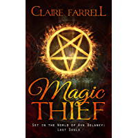 Magic Thief: An Ari Novella