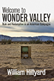 Welcome to Wonder Valley: Ruin and Redemption in an America Galapagos