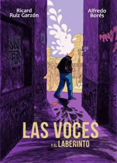 Las voces y el laberinto (Spanish Edition)