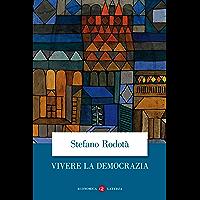 Vivere la democrazia (Italian Edition) book cover