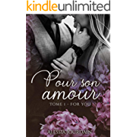 Pour Son Amour T1: For You (French Edition)