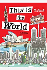 This Is the World: A Global Treasury Hardcover