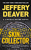The Skin Collector (Lincoln Rhyme Book 12)