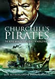 Churchill's Pirates: The Royal Naval Patrol Service in World War II