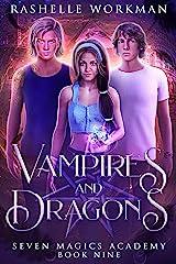 Vampires & Dragons: Jasmine's Vampire Fairy Tale (Seven Magics Academy Book 9) Kindle Edition
