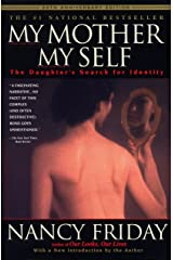 My Mother/My Self: The Daughter's Search for Identity Paperback