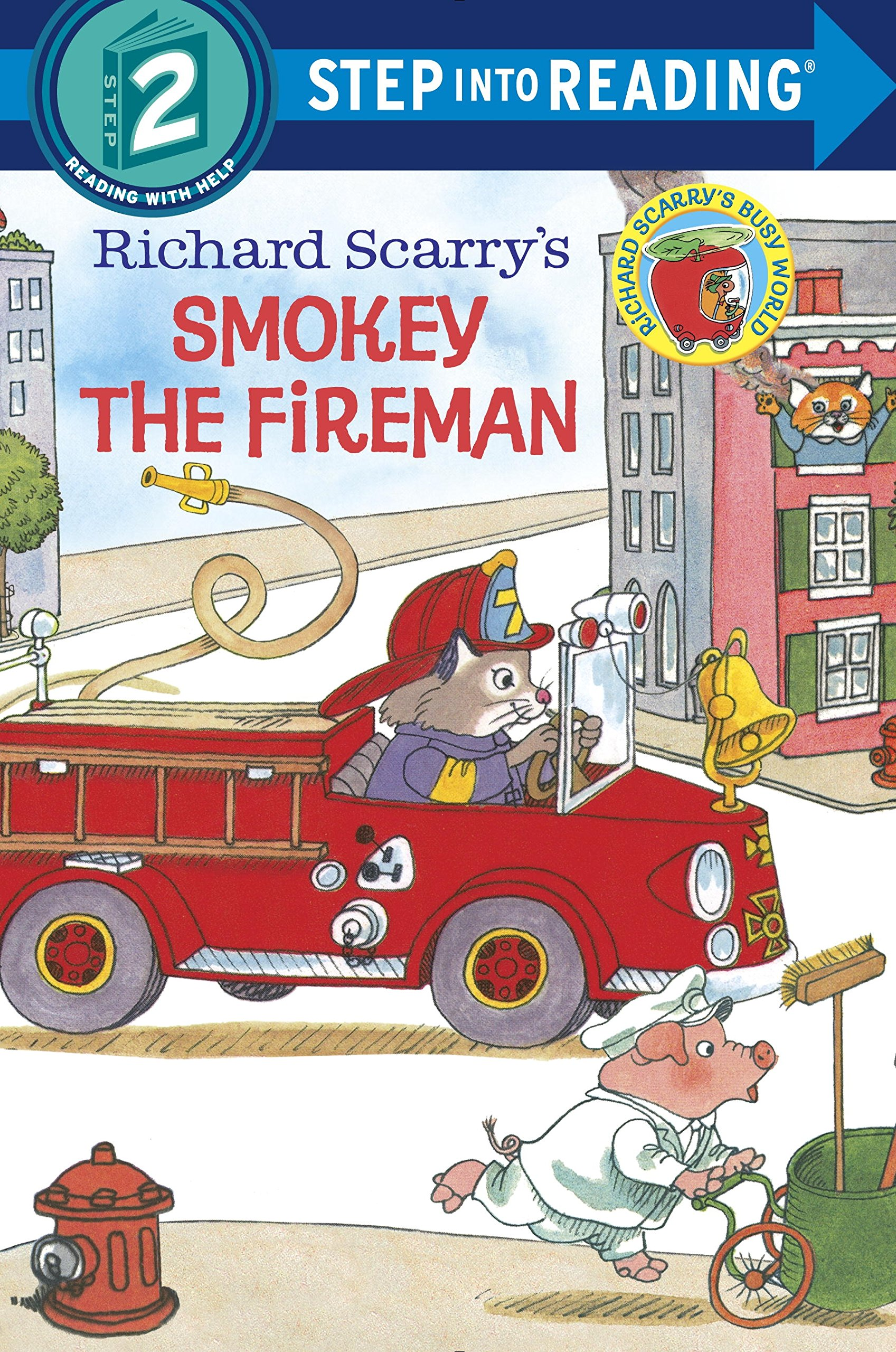 Richard Scarry's Smokey the Fireman (Step into Reading)