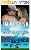 The Boot Knocker's Baby (The Boot Knockers Ranch Montana Book 2)