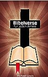 Bibelverse für jeden Anlass: 1000+ Verse für 100+ Situationen