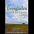 The Everglades: River of Grass