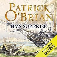 H.M.S. Surprise: Aubrey-Maturin Series, Book 3