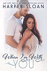 When I'm with You (Hope Town Book 3) Kindle Edition
