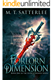 Forlorn Dimension (Ellen's Friends Book 1)