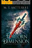 Forlorn Dimension (Ellen's Friends Book 1)