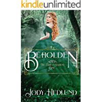 Beholden (The Fairest Maidens Book 1) (English Edition)