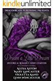 Dream A Little Dream: Dragonblade Publishing Historical Romance Series Starters