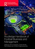 Routledge Handbook of Football Business and Management (Routledge International Handbooks) (English Edition)