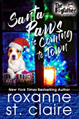 Santa Paws is Coming to Town (A Dogfather Short Tail) (The Dogfather Book 4) Kindle Edition
