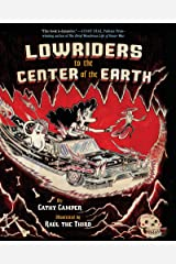 Lowriders to the Center of the Earth Kindle Edition
