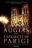 I segreti di Parigi  (edizione aggiornata): Luoghi, storie e personaggi di una capitale