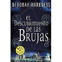El descubrimiento de las brujas (El descubrimiento de las brujas 1) (BEST SELLER)