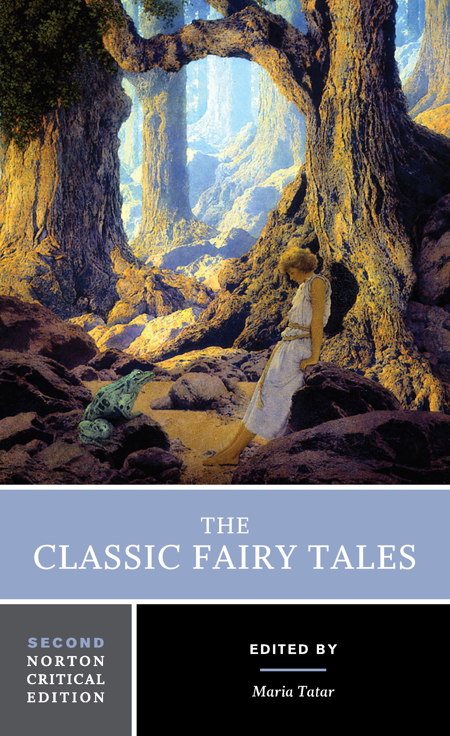 The Classic Fairy Tales Second Edition Norton Critical