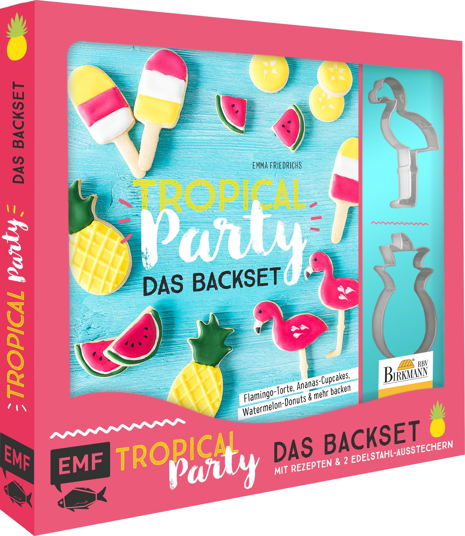 Tropical Party – Das Backset Mit Rezepten Und Ananas  Und Flamingo Ausstecher Aus Edelstahl  Flamingo Torte Ananas Cupcakes Watermelon Donuts And Mehr Backen