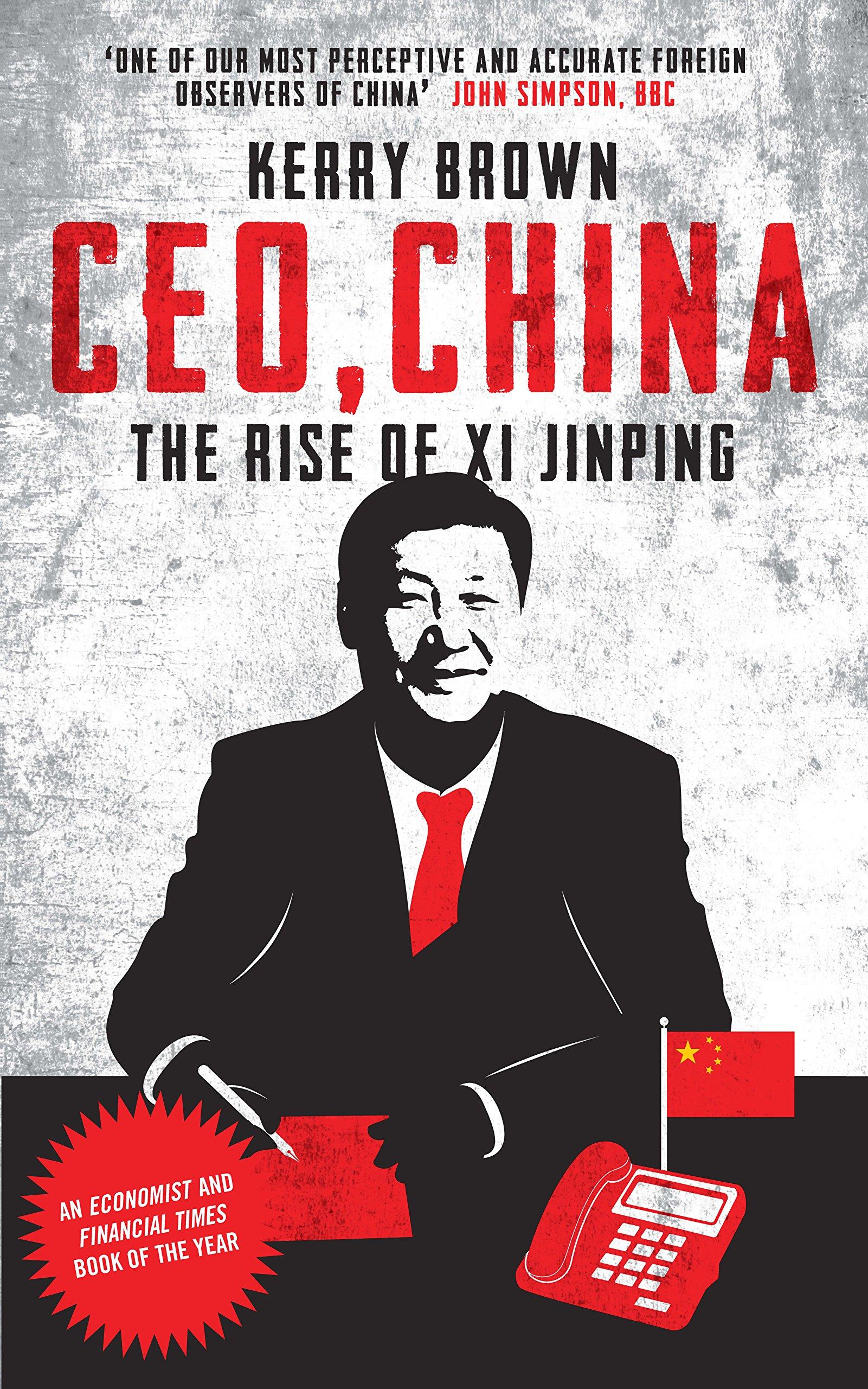 CEO, China: The Rise of Xi Jinping pdf