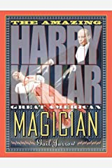 The Amazing Harry Kellar: Great American Magician Kindle Edition