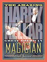 The Amazing Harry Kellar: Great American