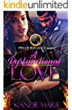 A Dysfunctional Love