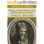 Vidas e doutrinas dos filósofos ilustres – Livro X – Epicuro