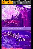Always You (No More Secrets Book 3)