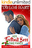 Her Football Boss Fake Fiance: Sweet Brother's Christmas Romance (Brady Brother Romances Book 4)