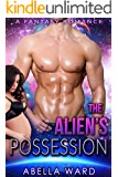 The Alien's Possession