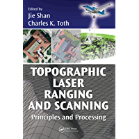 Topographic Laser Ranging and Scanning: Principles and Processing