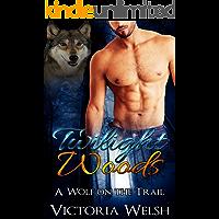 Werewolf Romance: Wolf Shifter Romance:Twilight Woods (Menage Threesome Pregnancy with a Baby Romance) (Shapeshifter Suspense Swinger Short Story)