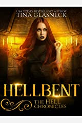 Hellbent (The Hell Chronicles Book 2) Kindle Edition