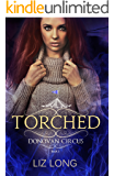 Torched: A Donovan Circus Novel (Donovan Circus Series Book 5)