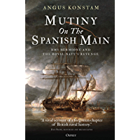 Mutiny on the Spanish Main: HMS Hermione and the Royal Navy's revenge