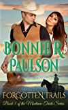 Forgotten Trails: A Clearwater County Romance (The Montana Trails Series Book 5)