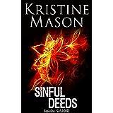Sinful Deeds (Book 1 Sinful C.O.R.E.) (C.O.R.E. Series)