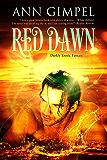Red Dawn: Darkly Erotic Fantasy