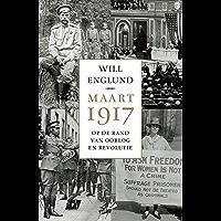 Maart 1917: Op de rand van oorlog en revolutie