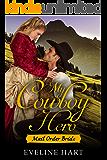My Cowboy Hero: Mail Order Bride