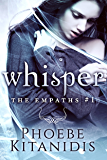Whisper (The Empaths Book 1)
