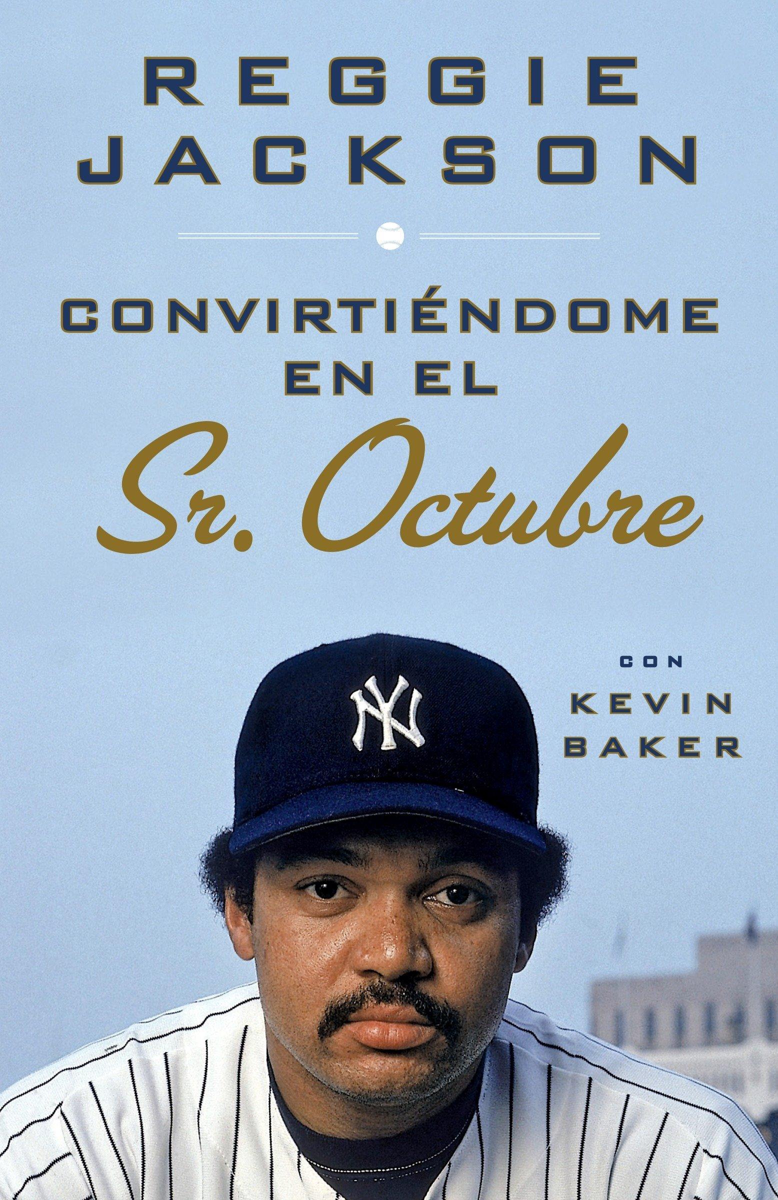 Convirtiendome en el Sr. Octubre (Spanish Edition)
